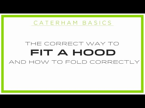 Caterham Basics - How to Fit the Hood