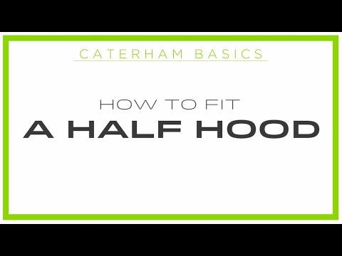 Caterham Basics - How to Fit a Half Hood