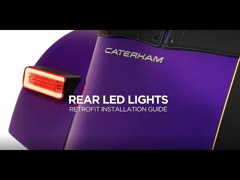 Caterham Rear LED Lights Fitting Guide